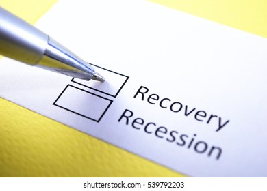 Recovery or recession? Recovery.