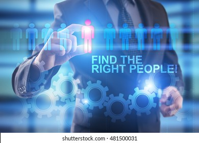 "Recrutiment and HR concept. Businessaman pressing on virtual screen and select ""FInd the right people"" ."