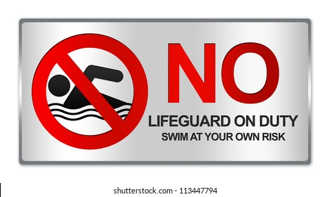 Rectangle Silver Metallic Style Plate For No Lifeguard On Duty Swim At Your Own Risk Sign Isolated on White Background