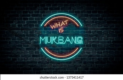 A red and blue neon light sign that reads: What is Mukbang
