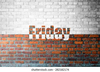 Red Brick wall texture background with a word Friday