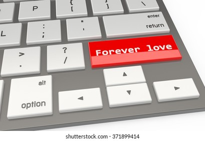 A Red button Forever love on keyboard 3d rendering