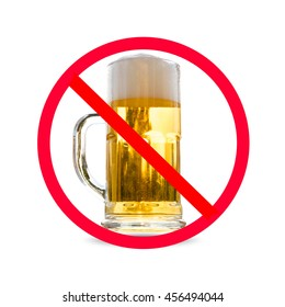 The red circle with slash on glass of beer isolated on white background ; Concept for do not drink alcohol.