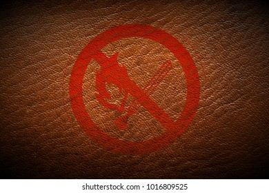 red fire forbidden sign painted on brown leather texture texture background