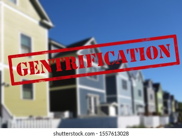 Red Gentrification text over new neighborhood homes in a city