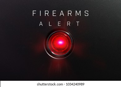 """Red glowing warning lamp or button black panel with the words, """"FIREARMS"""""""
