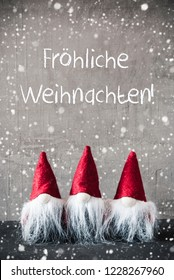 Red Gnomes, Cement, Froehliche Weihnachten Means Merry Christmas