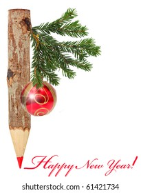 Red pencil with Christmas ball on green branch.