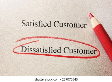 Red pencil circle around Dissatisfied Customer - customer questionnaire