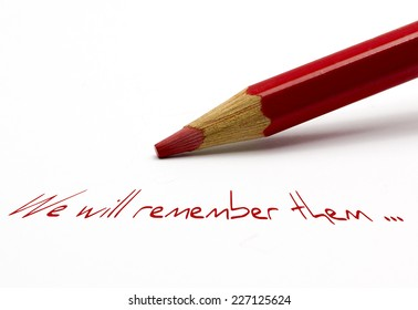 Red pencil - We will remember them