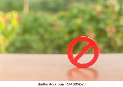 A red prohibition sign NO. Inability to sell products, ban on the import. Restriction on the importation of goods, proprietary for business. Absence and impossibility. caution and consequences.