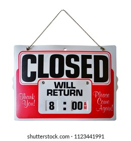 Red Sorry we're close Closed we will return 8:00 AM. Please come again Store Sign hanging sign isolated on white wall. This has clipping path.