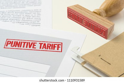 A red stamp on a document - Punitive Tariff