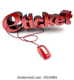 Red and white 3D illustration of the word e-ticket connected to a computer mouse