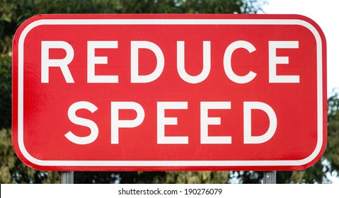 Red and white rectangular NSW, Australia road or traffic sign: REDUCE SPEED