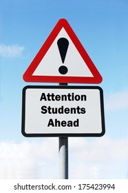 A red and white roadsign with a warning about students ahead concept. against a partly cloudy sky background