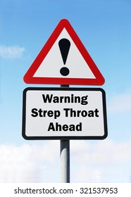 Red and white triangular road sign with warning to Beware of Strep Throat ahead concept against a partly cloudy sky background
