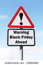 Red and white triangular warning road sign with a warning of Black Friday ahead concept against a partly cloudy sky background