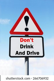Red and White triangular warning road sign with a Don't Drink And Drive concept against a partly cloudy sky background.