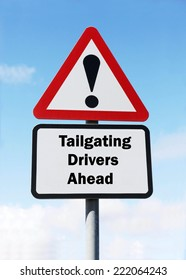 A red and white warning road sign with a Tailgating Drivers Ahead concept. against a partly cloudy sky background.