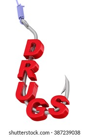"""Red word """"DRUGS"""" strung on a fishing hook. Drug addiction. Concept. The three-dimensional illustration. Isolated"""