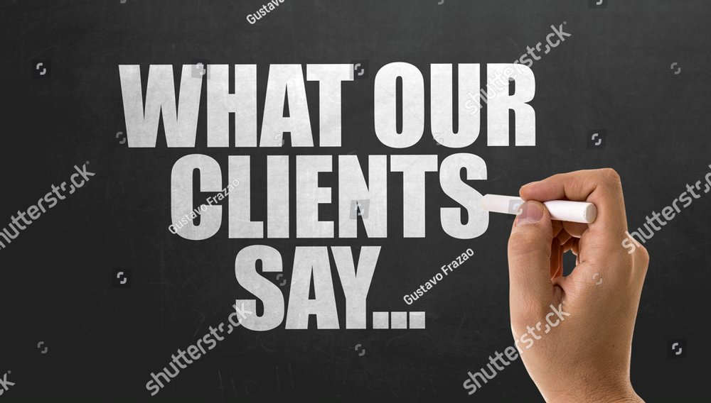 What Your Clients Say...