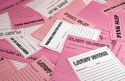 Collage of pink slips, layoff notices, etc.