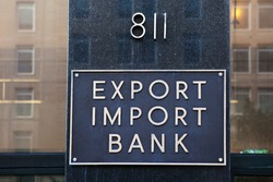 WASHINGTON, DC - JUNE 6: Plaque outside the Export-Import Bank in Washington, DC on June 6, 2015.