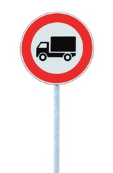 European No Goods Vehicles Warning Sign, Isolated