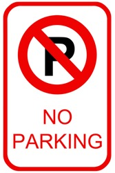 A no parking sign for use in any traffic inference.