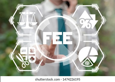 Reduce Fee Business concept. Fees No Hidden Service. Man touches fee word on virtual touchscreen. Loan and interest.
