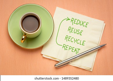 Reduce, reuse, recycle, repeat - environment conservation and sustainability concept - handwriting on a napkin with a cup of coffee