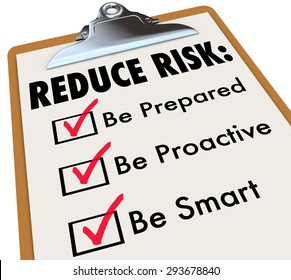 Reduce Risk words on clipboard with checkmarks for Be Prepared, Proactive and Smart to illustrate increasing safety and security through careful planning