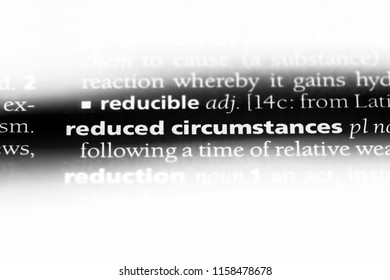 reduced circumstances word in a dictionary. reduced circumstances concept.