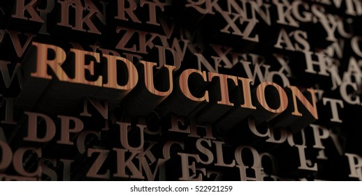 Reduction - Wooden 3D rendered letters/message.  Can be used for an online banner ad or a print postcard.