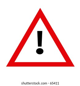Red-White traffic sign. Triangle shaped with exclamation mark