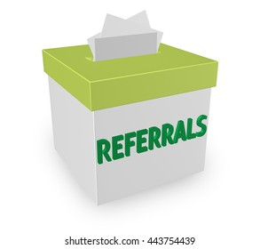 """Referrals word on 3d box for collecting word of mouth customers referred by loyal clients. """"3d illustration"""""""