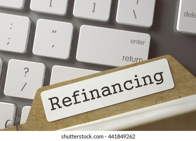 Refinancing. File Card on Background of Modern Metallic Keyboard. Business Concept. Closeup View. Selective Focus. Toned Image. 3D Rendering.