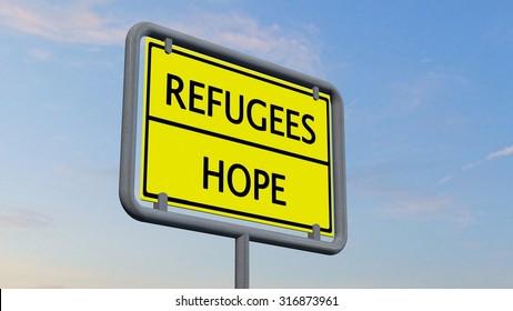Refugees / Hope sign