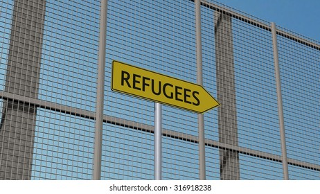 Refugees Signpost on metall fence / border fence