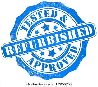 refurbished, tested and approved grunge stamp, in english language