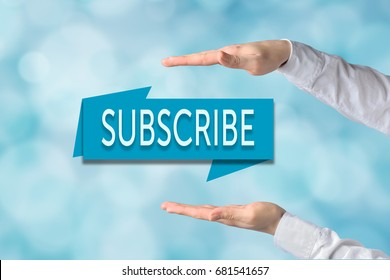 Register now, subscribe, advertising and marketing, membership concept. Businessman hands over banner with text subscribe.