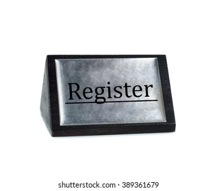 Register sign plate on white background