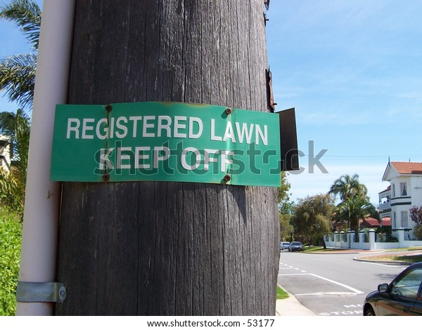Registered Lawn Keep off Sign
