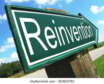 Reinvention road sign