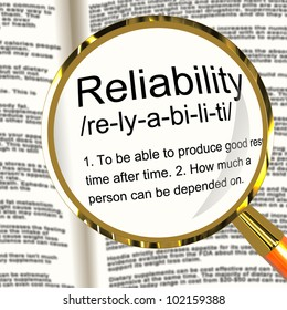 Reliability Definition Magnifier Shows Trust Quality And Dependability