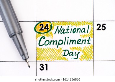 Reminder National Compliment Day in calendar with pen. January 24.