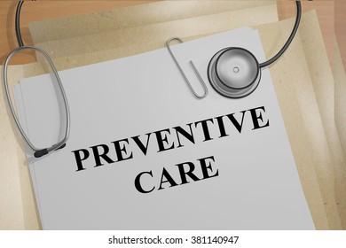 Render illustration of Preventative Care title on medical documents