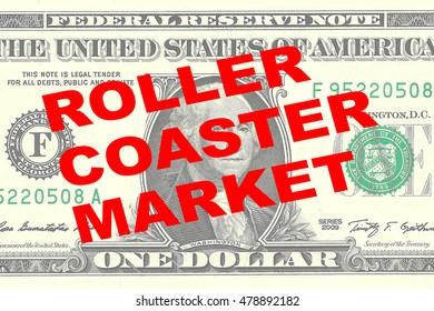 "Render illustration of ""ROLLER COASTER MARKET"" title on One Dollar bill as a background"