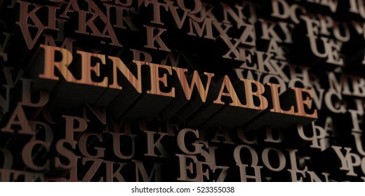 Renewable - Wooden 3D rendered letters/message.  Can be used for an online banner ad or a print postcard.